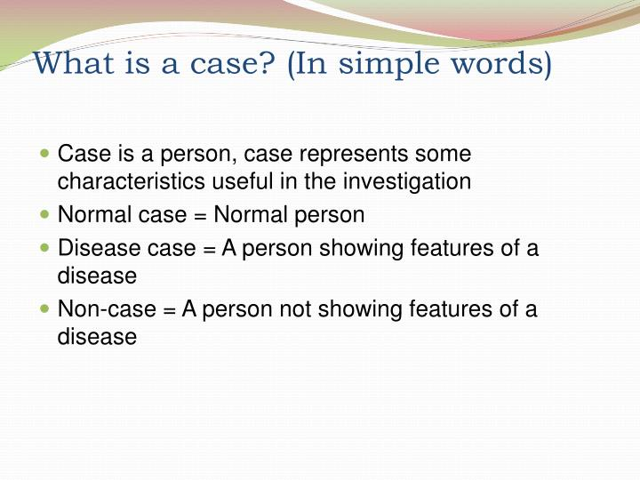 What is a case? (In simple words)
