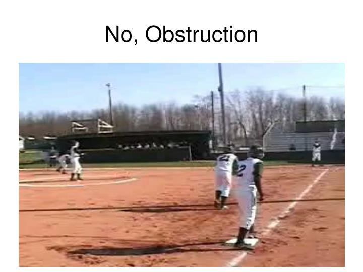 No obstruction