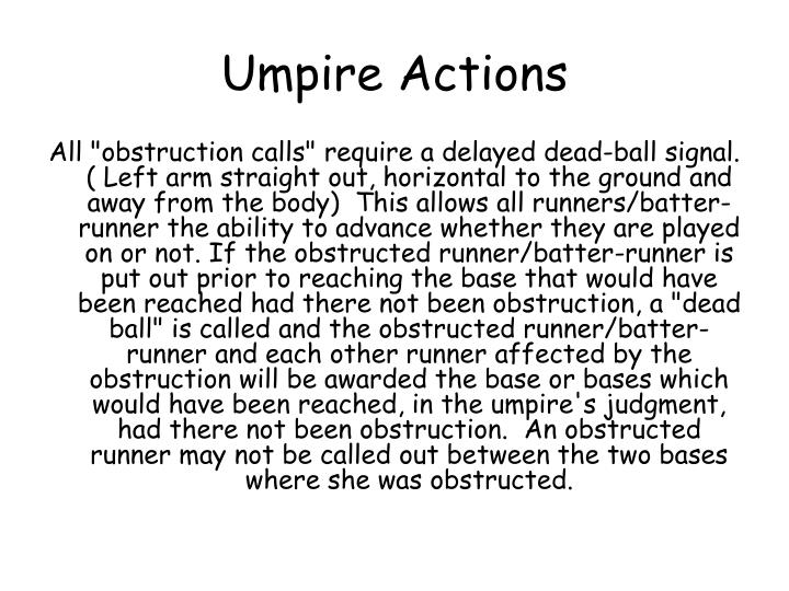 Umpire Actions