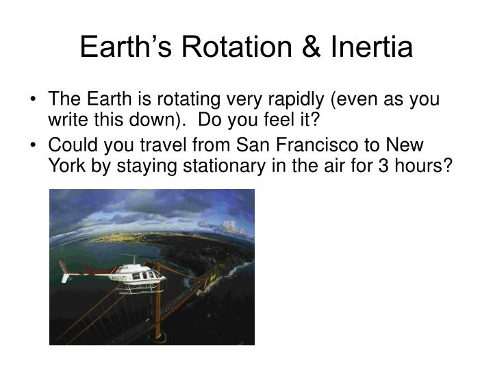 Earth's Rotation & Inertia