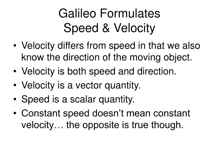 Galileo Formulates
