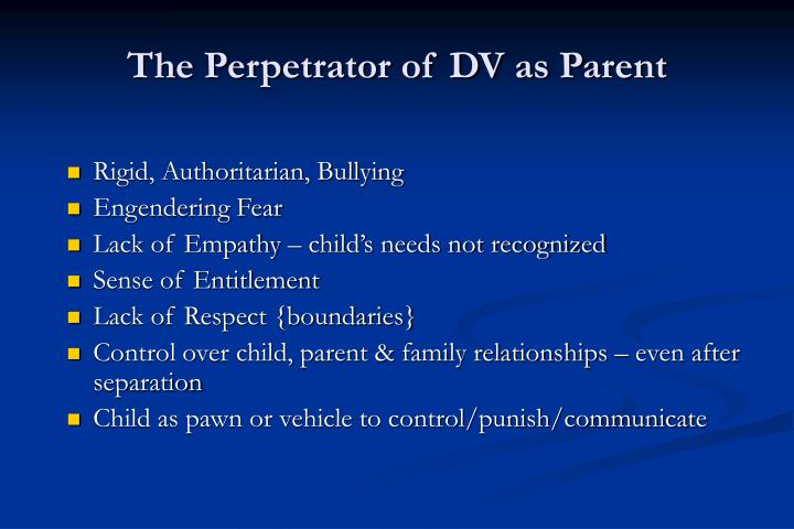 The Perpetrator of DV as Parent