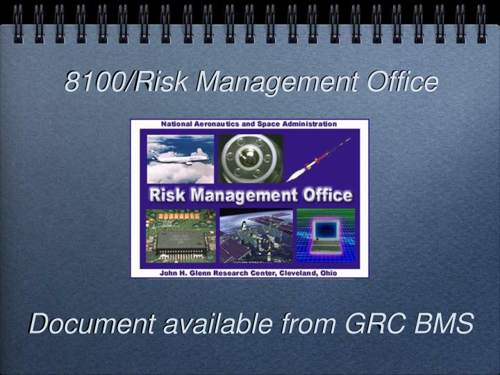 8100/Risk Management Office