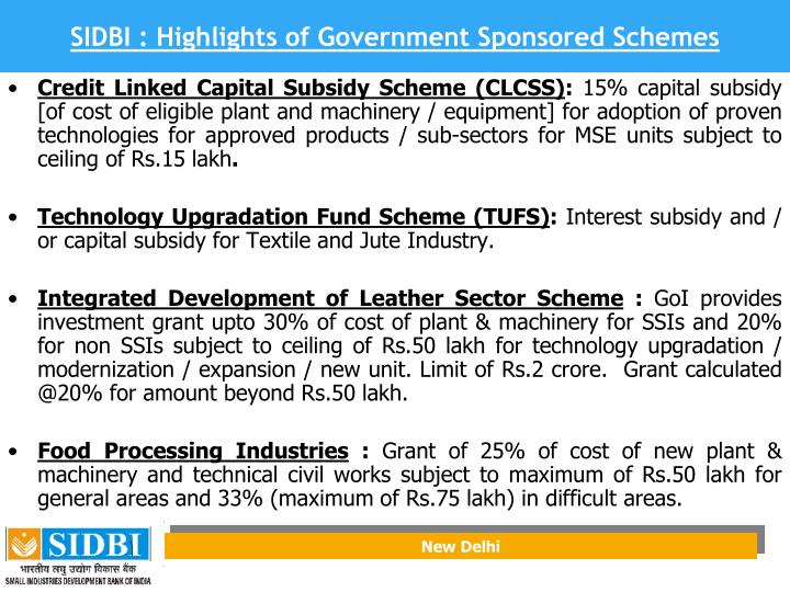 SIDBI : Highlights of Government Sponsored Schemes