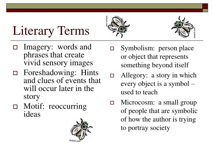 lord of the flies literary terms Each term listed has been taught throughout this school year please refer to your  notes for the class definition on thursday, the terms.