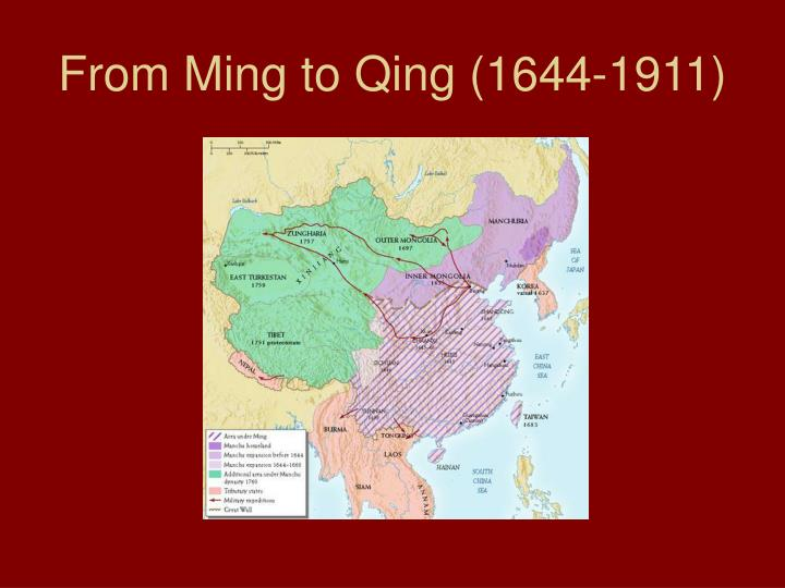 From Ming to Qing (1644-1911)