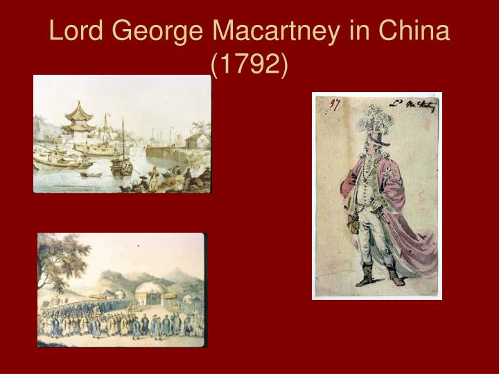 Lord George Macartney in China (1792)