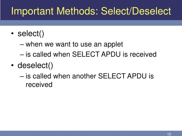Important Methods: Select/Deselect