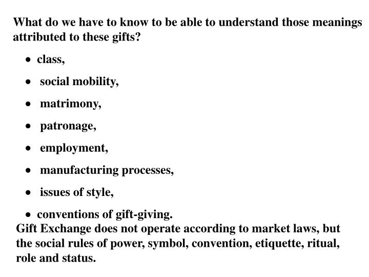 What do we have to know to be able to understand those meanings attributed to these gifts?