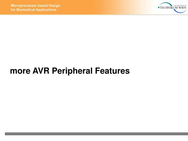 more AVR Peripheral Features