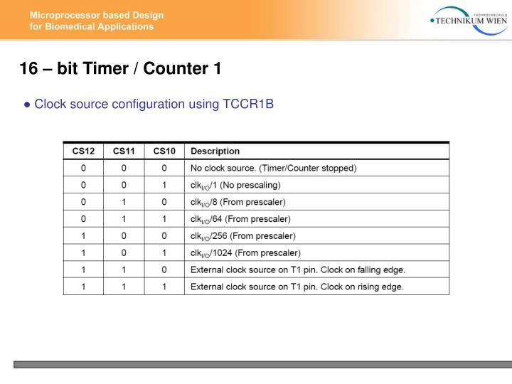 16 – bit Timer / Counter 1
