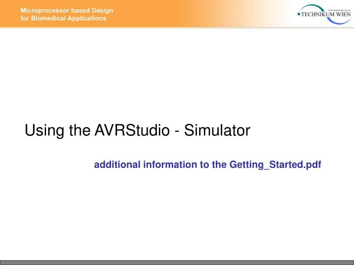 Using the AVRStudio - Simulator
