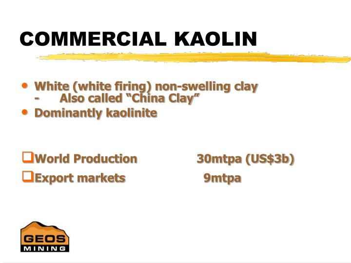 COMMERCIAL KAOLIN