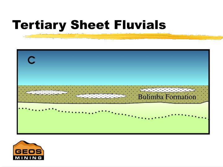 Tertiary Sheet Fluvials