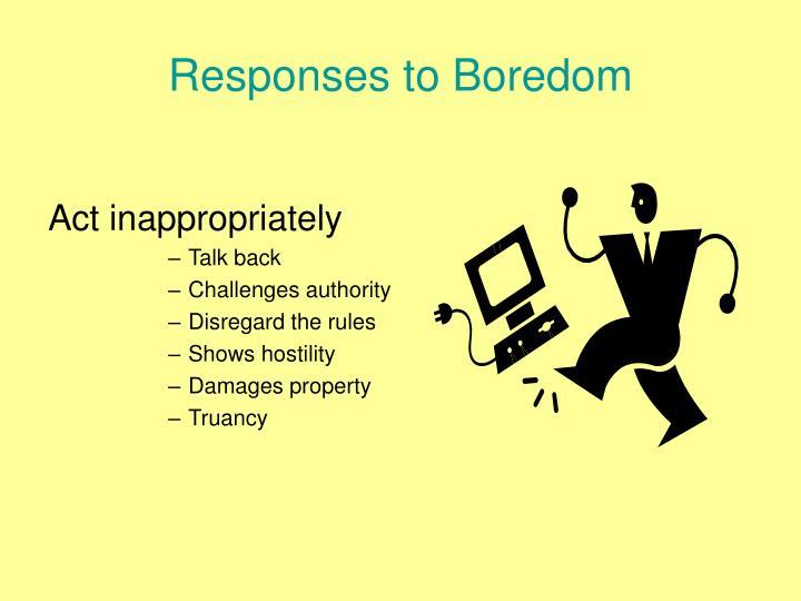 Responses to Boredom