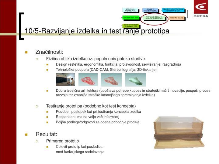 10/5-Razvijanje izdelka in testiranje prototipa