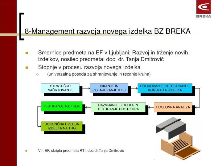 8-Management razvoja novega izdelka BZ BREKA