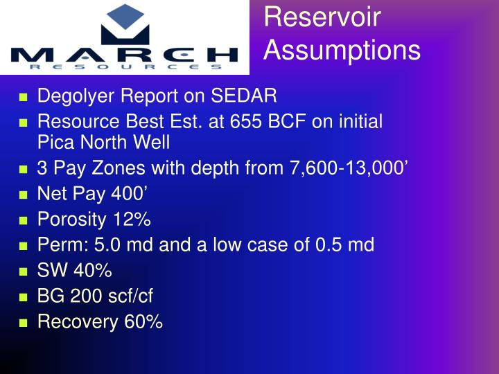Reservoir Assumptions