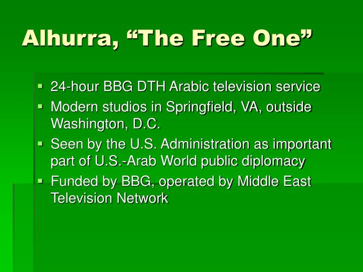 "Alhurra, ""The Free One"""