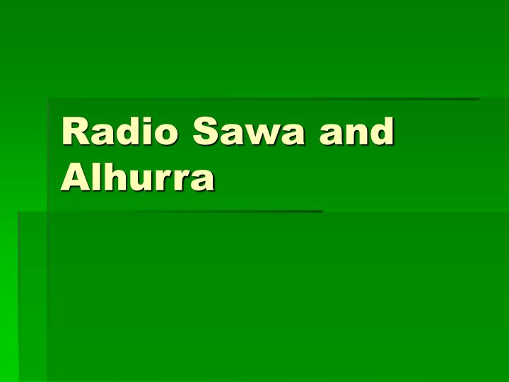 Radio sawa and alhurra