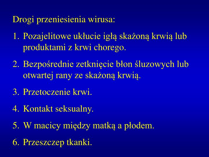 Drogi przeniesienia wirusa: