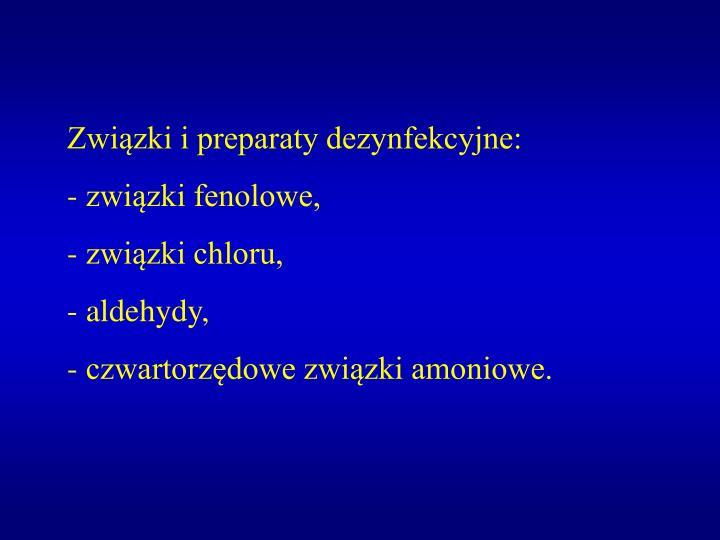 Związki i preparaty dezynfekcyjne: