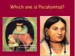 which one is pocahontas