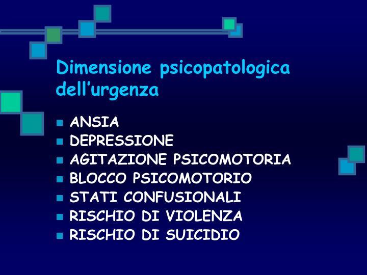 Dimensione psicopatologica dell'urgenza