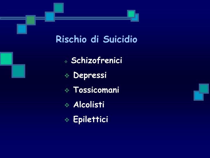 Rischio di Suicidio