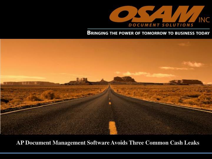 AP Document Management Software Avoids Three Common Cash Leaks