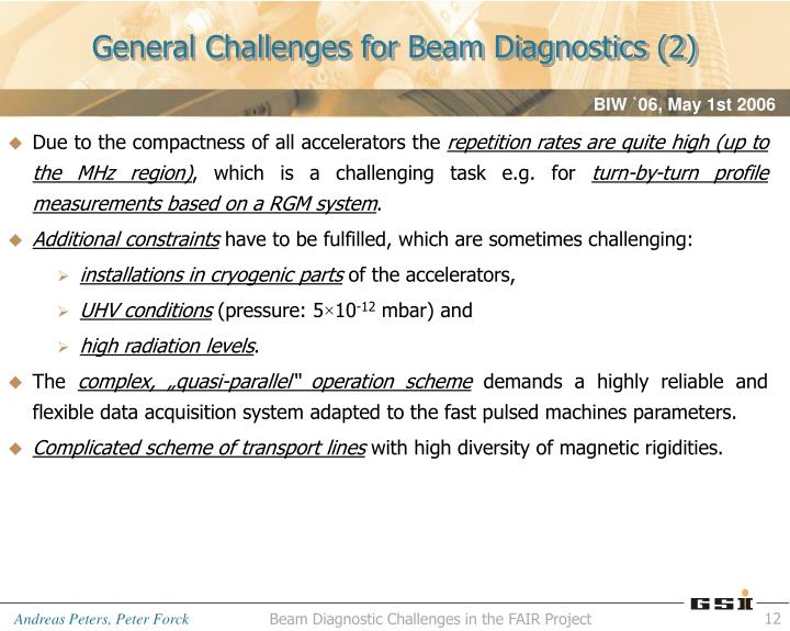 General Challenges for Beam Diagnostics (2)