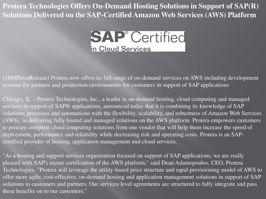 Protera Technologies Offers On-Demand Hosting Solutions in Support of SAP(R) Solutions Delivered on the SAP-Certified Amazon Web Services (AWS) Platform