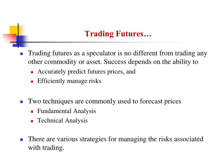 Trading Futures…