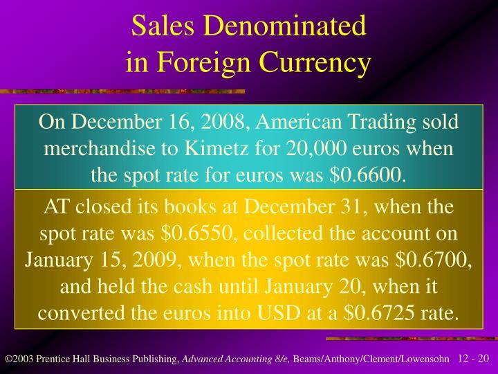 Sales Denominated