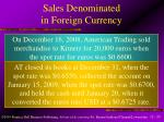sales denominated in foreign currency
