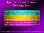 spot current and historical exchange rates