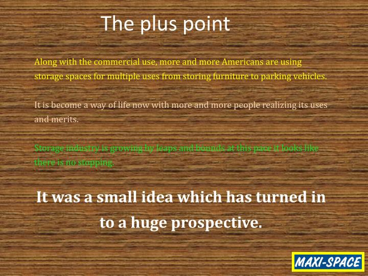 The plus point