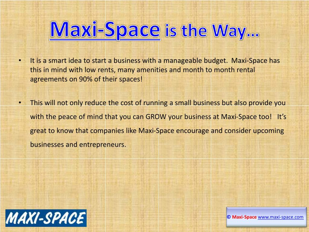 Maxi-Space