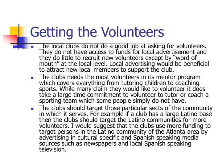 Getting the Volunteers