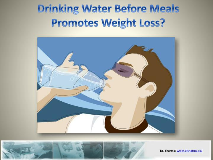 Drinking water before meals promotes weight loss l.jpg