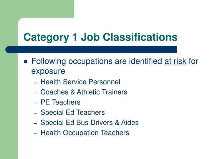 Category 1 Job Classifications