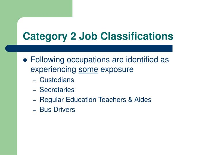 Category 2 Job Classifications