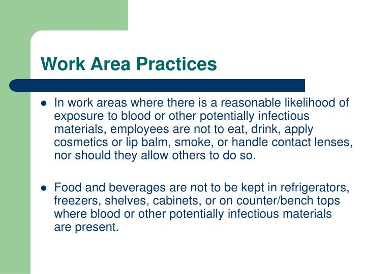 Work Area Practices