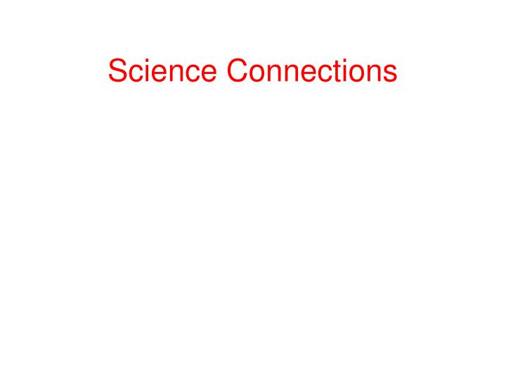 Science Connections