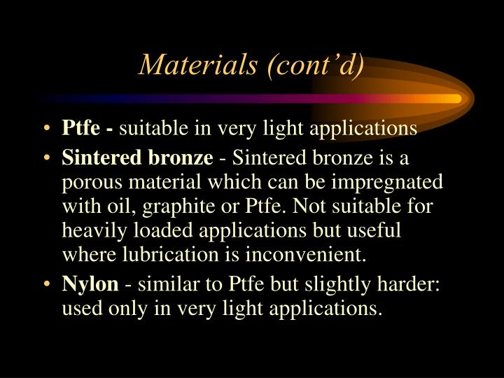 Materials (cont'd)