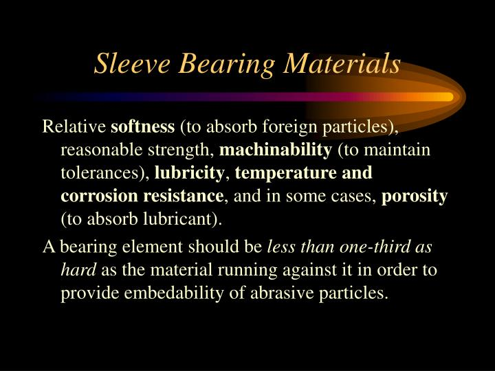 Sleeve Bearing Materials