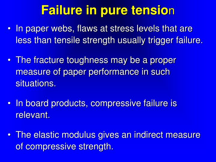 Failure in pure tensio