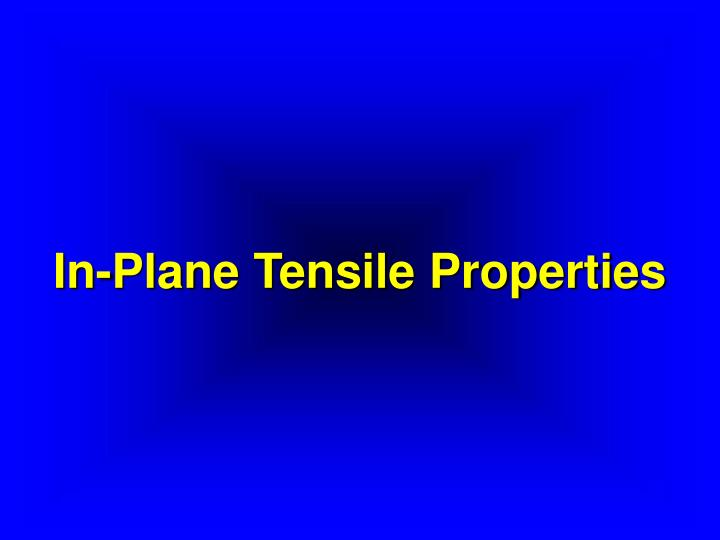 In plane tensile properties