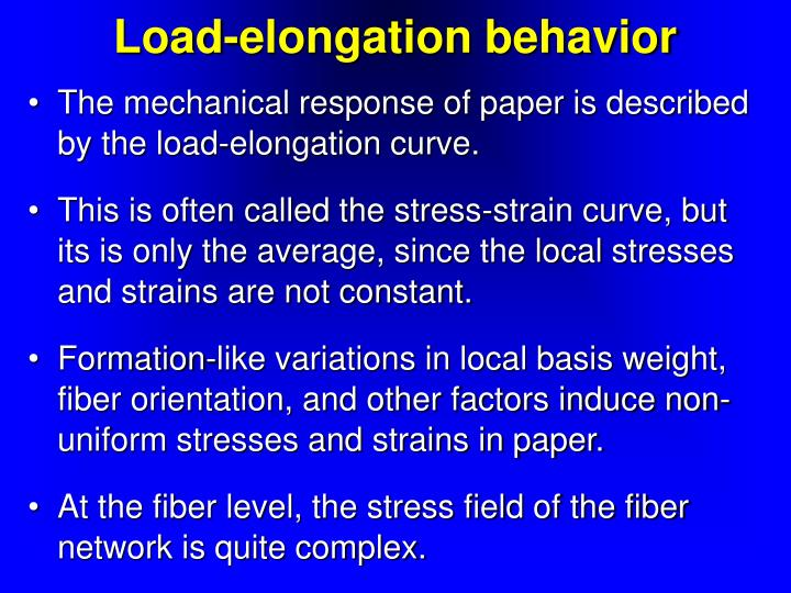 Load-elongation behavior