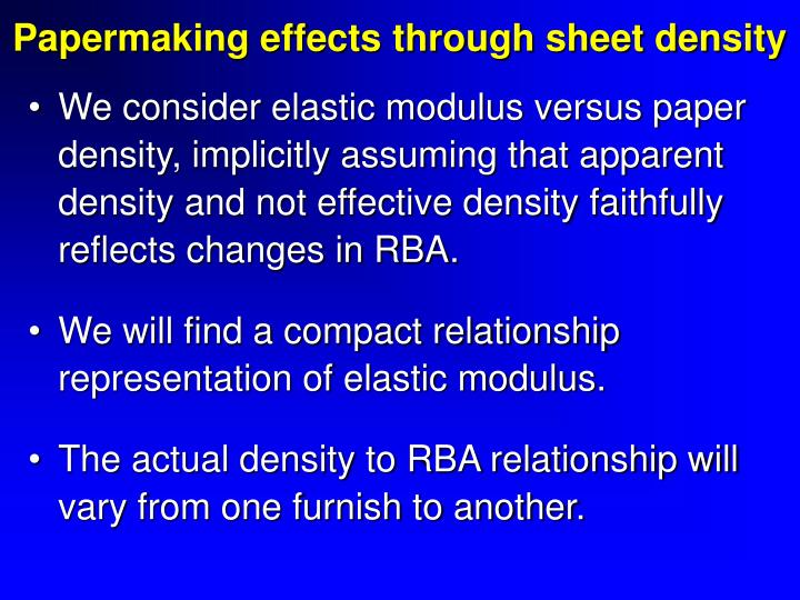 Papermaking effects through sheet density